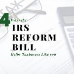 Four Ways the IRS Reform Bill Helps La Crosse, WI Taxpayers Like You (and Me)